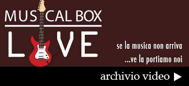 banner-musicalbox-live-390-archivio-video